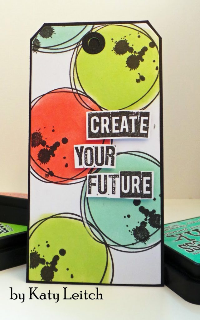 Visible Image stamps - create you future - scribbled circles -tag card - Katy Leitch